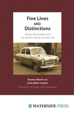 Fine Lines and Distinctions Professor Terence Morris, Louis Blom-Cooper 9781904380665