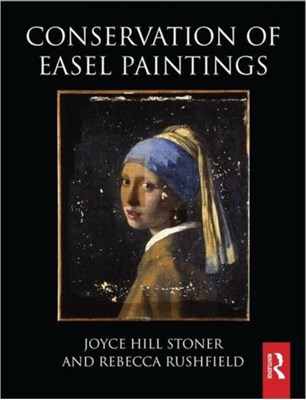 Conservation of Easel Paintings  9780750681995