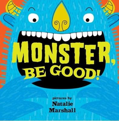 Monster, Be Good! Natalie Marshall 9781609053147