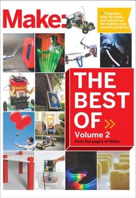 Best of Make: V 2 The Editors of Make, Editors Of Make 9781680450323
