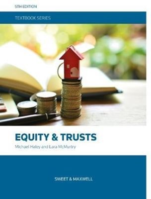 Equity and Trusts Michael Haley, Lara McMurtry 9780414060265