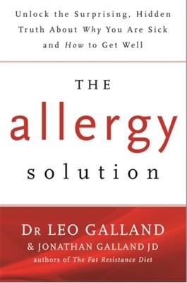 The Allergy Solution Leo Galland, Jonathan Galland 9781781806265