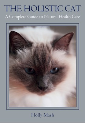 The Holistic Cat Holly Mash 9781847977809
