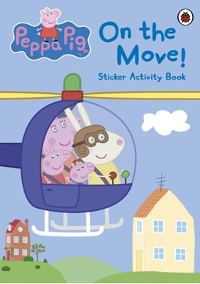 Peppa Pig: On the Move! Sticker Activity Book Peppa Pig 9780723269328