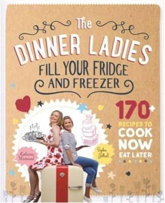 The Dinner Ladies Katherine Westwood, Sophie Gilliatt 9781743366059