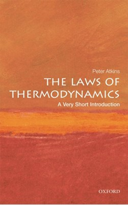 The Laws of Thermodynamics: A Very Short Introduction Peter W. Atkins 9780199572199