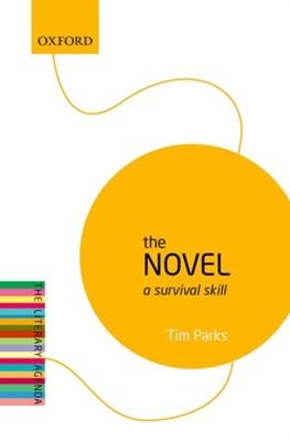 The Novel Tim Parks 9780198739593