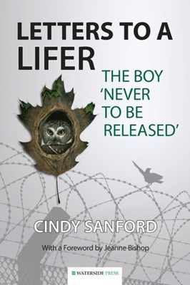 Letters to a Lifer Cindy Sanford 9781909976153