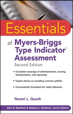 Essentials of Myers-Briggs Type Indicator Assessment Naomi L. Quenk 9780470343906
