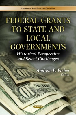 Federal Grants to State & Local Governments  9781624172939