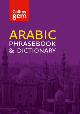 Collins Arabic Phrasebook and Dictionary Gem Edition Collins Dictionaries 9780007358496