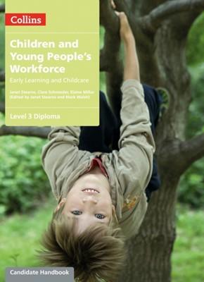 Level 3 Diploma Candidate Handbook Elaine Millar, Clare Schmieder, Janet Stearns, Mark Walsh 9780007418435