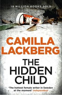 The Hidden Child Camilla Lackberg, Camilla Läckberg 9780007419494