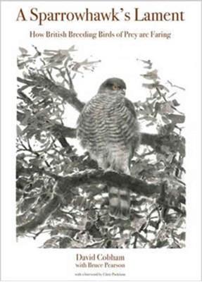 A Sparrowhawk's Lament David Cobham 9780691175720