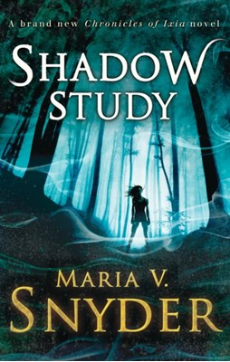 Shadow Study Maria V. Snyder 9781848453630