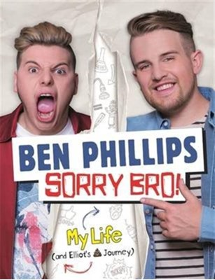 Sorry Bro! Ben Phillips Media Limited 9781911274469