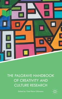 The Palgrave Handbook of Creativity and Culture Research  9781137463432