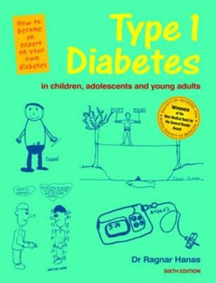6th Ed Type 1 Diabetes in Children, Adolescents and Young Adults - 6th Edn Ragnar Hanas 9781859595664