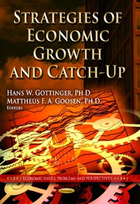 Strategies of Economic Growth & Catch-Up  9781628088571