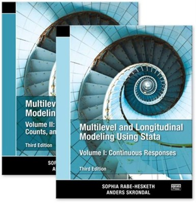 Multilevel and Longitudinal Modeling Using Stata, Volumes I and II, Third Edition Anders Skrondal, Sophia Rabe-Hesketh, Sophia (University of California Rabe-Hesketh, Anders (London School of Economics Skrondal 9781597181082