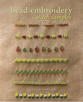 Bead Embroidery Stitch Samples Yasuko Endo 9781596687066