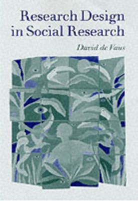 Research Design in Social Research David De Vaus 9780761953470