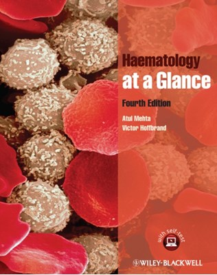 Haematology at a Glance A. Victor Hoffbrand, Atul B. Mehta, Victor Hoffbrand, A. Victor (Royal Free and University College School of Medicine Hoffbrand, Atul B. (Royal Free and University College School of Medicine Mehta 9781119969228