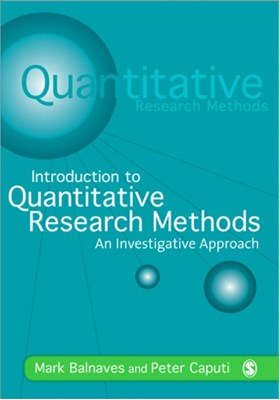 Introduction to Quantitative Research Methods Peter Caputi, Mark Balnaves 9780761968047
