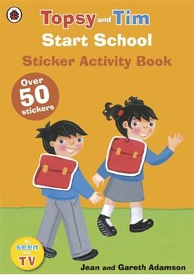 Start School: A Ladybird Topsy and Tim sticker activity book  9780723294665