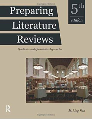 Preparing Literature Reviews M. Ling Pan 9781936523399