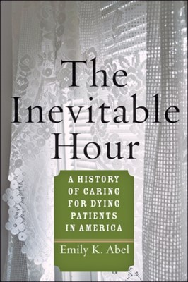 The Inevitable Hour Emily K. Abel 9781421422763
