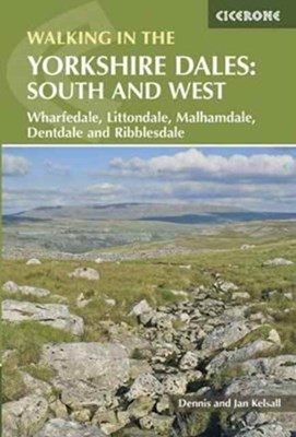 Walking in the Yorkshire Dales: South and West Jan Kelsall, Dennis Kelsall 9781852848859