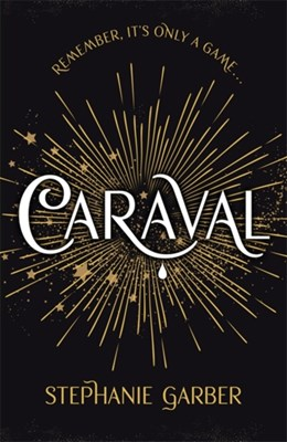 Caraval Stephanie Garber 9781473663336