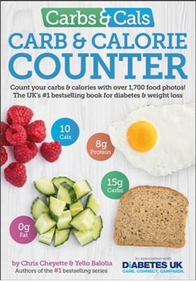 Carbs & Cals Carb & Calorie Counter Yello Balolia, Chris Cheyette 9781908261151