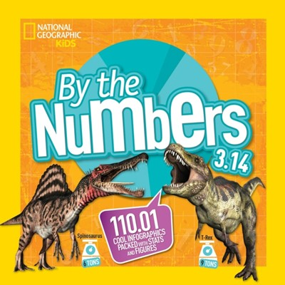 By The Numbers 3.14 National Geographic Kids 9781426328657
