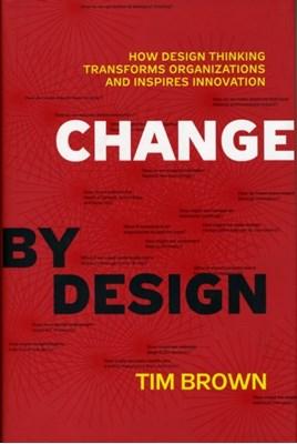 Change by Design Tim Brown 9780061766084