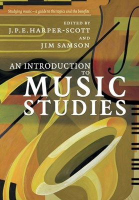 An Introduction to Music Studies  9780521603805