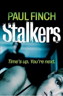 Stalkers Paul Finch 9780007492299