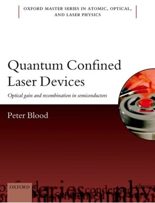 Quantum Confined Laser Devices Peter (Honary Professor Blood 9780199644520