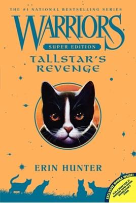 Warriors Super Edition: Tallstar's Revenge Erin Hunter 9780062218063