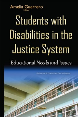 Students with Disabilities in the Justice System  9781634837491