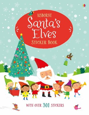 Santa's Elves Sticker Book Fiona Watt 9781474942010