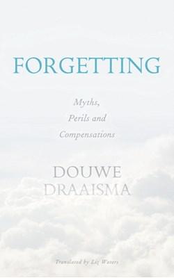 Forgetting Douwe Draaisma 9780300226423