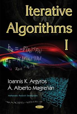 Iterative Algorithms I Ioannis K. Argyros 9781634854061