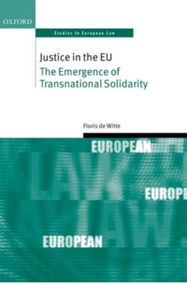 Justice in the EU Floris de Witte 9780198724346