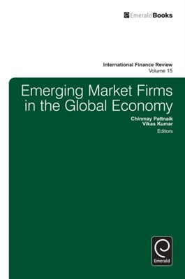 Emerging Market Firms in the Global Economy  9781784410667