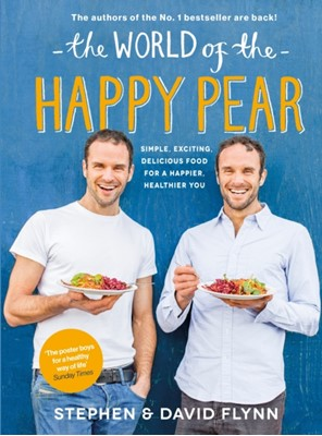 The World of the Happy Pear David Flynn, Stephen Flynn 9780241975534