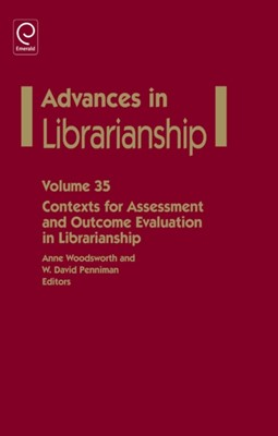 Contexts for Assessment and Outcome Evaluation in Librarianship  9781781900604