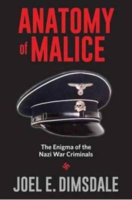 Anatomy of Malice Joel E. Dimsdale 9780300226935