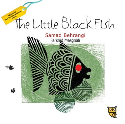The Little Black Fish Samad Behrangi 9781910328194